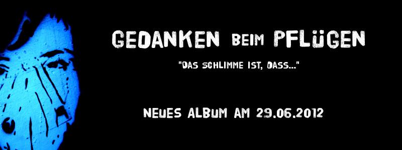 Neues Album: 'Das Schlimme ist, dass...'